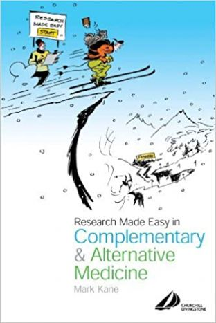 Kane, M - Research Made Easy in Complementary & Alternative Medicine